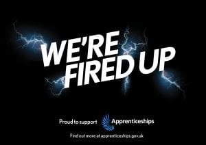 National Apprenticeship Week, We're Fired Up