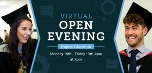 Higher Education Virtual Open Evening