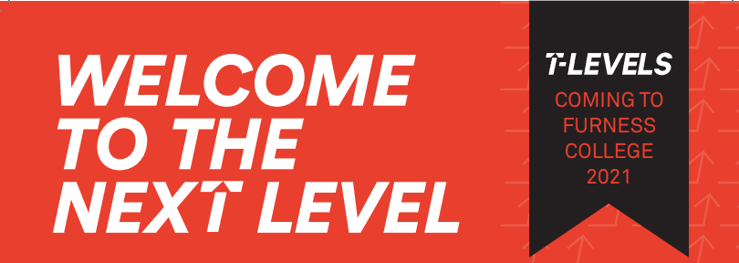 T Levels, Welcome To The Next Level
