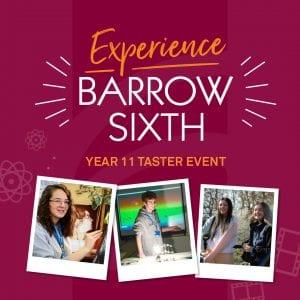 Experience Barrow Sixth